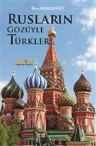 Rusların Gözüyle Türkler
