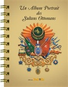 Un Album Portrait des Sultans Ottomans (Fransızca)