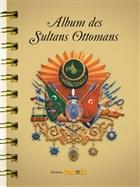 Album des Sultans Ottomans(İspanyolca)