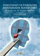 Psikoterapi ve Psikolojik Danışmada Maneviyat: Kuramlar ve Uygulamalar