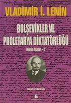 Bolşevikler ve Proletarya Diktatörlüğü