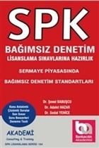 SPK Bağımsız Denetim Lisanslama Sınavına Hazırlık - Sermaye Piyasasında Bağımsız Denetim Standartları