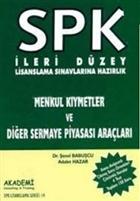 SPK İleri Düzey Lisanslama Sınavlarına Hazırlık Menkul Kıymetler ve Diğer Sermaye Piyasası Araçları