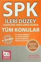 SPK İleri Düzey Lisanslama Sınavlarına Hazırlık Tüm Konular