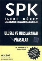 SPK İleri Düzey Lisanslama Sınavlarına Hazırlık Ulusal ve Uluslararası Piyasalar