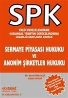 SPK Kredi Derecelendirme Kurumsal Yönetim Derecelendirme Uzmanlığı Sınavlarına Hazırlık Sermaye Piyasası Hukuku ve Anonim Şirketler Hukuku