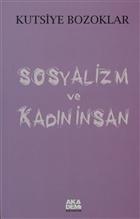 Sosyalizm ve Kadın İnsan