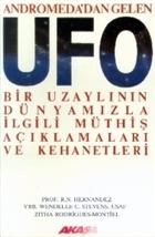 Andromeda'dan Gelen Ufo Bir Uzaylının Dünyamızla İlgili Müthiş Açıklamaları ve Kehanetleri