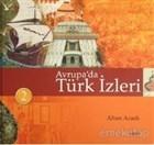 Avrupa'da Türk İzleri (3 Cilt)