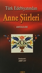 Türk Edebiyatından Anne Şiirleri