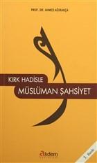 Kırk Hadisle Müslüman Şahsiyet