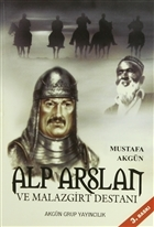 Alp Arslan ve Malazgirt Destanı