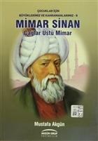 Mimar Sinan: Çağlar Üstü Mimar