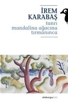 Tanrı Mandalina Ağacına Tırmanınca