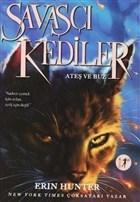 Savaşçı Kediler: Ateş ve Buz