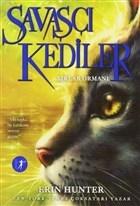 Savaşçı Kediler: Sırlar Ormanı