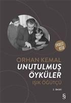 Orhan Kemal: Unutulmuş Öyküler