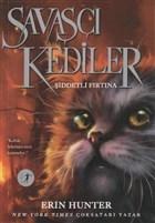 Savaşçı Kediler: Şiddetli Fırtına