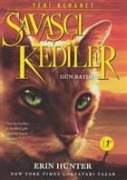 Savaşçı Kediler: Gün Batımı