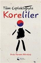 Tüm Çıplaklığıyla Koreliler