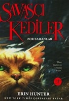 Savaşçı Kediler: Zor Zamanlar