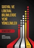 Sosyal ve Liberal Bilimlerde Yeni Yönelimler 2. Cilt