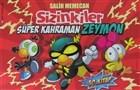 Sizinkiler 30: Süper Kahraman Zeymon
