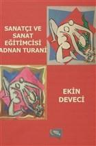 Sanatçı ve Sanat Eğitimcisi Adnan Turani