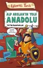 Alp Arslan'ın Yolu Anadolu