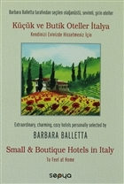 Küçük ve Butik Oteller İtalya / Small Boutique Hotels in Italy