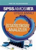 SPSS - AMOS - META Uygulamalı İstatistiksel Analizler