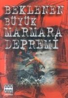 Beklenen Büyük Marmara Depremi