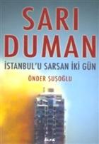 Sarı Duman İstanbul'u Sarsan İki Gün