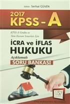 2017 Kpss  A İcra ve İflas Hukuku Açıklamalı Soru Bankası