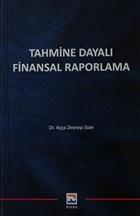 Tahmine Dayalı Finansal Raporlama