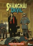 Shanghai Devil: Casusların Komplosu