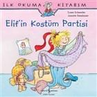 Elif'in Kostüm Partisi
