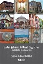 Bartın Şehrinin Kültürel Coğrafyası