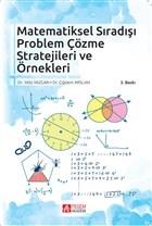 Matematiksel Sıradışı Problem Çözme Stratejileri ve Örnekleri