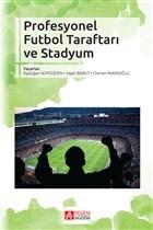 Profesyonel Futbol Taraftarı ve Stadyum