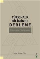 Türk Halk Biliminde Derleme