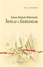 İslam Hukuk Biliminde İhtilaf ve Gerilimler