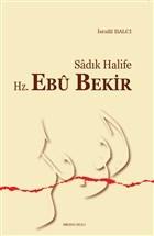 Sadık Halife Hz. Ebu Bekir
