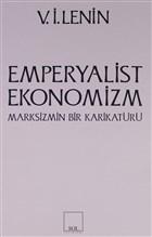 Emperyalist Ekonomizm Marksizmin Bir Karikatürü