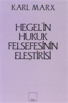 Hegel'in Hukuk Felsefesinin Eleştirisi