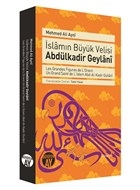 İslamın Büyük Velisi Abdülkadir Geylani