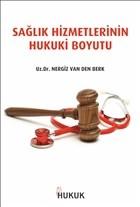 Sağlık Hizmetlerinin Hukuki Boyutu