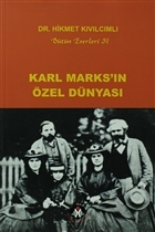 Karl Marks'ın Özel Dünyası