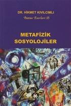 Metafizik Sosyolojiler