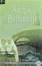 Ah Şu Balkanlar